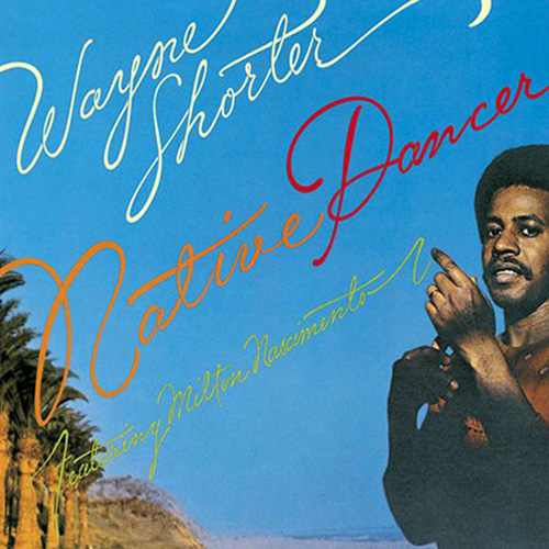 Wayne Shorter Native Dancer 180g LP.jpg