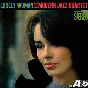 The Modern Jazz Quartet Lonely Woman 180g.jpg