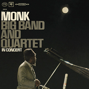 The Thelonious Monk Big Band and Quartet In Concert 180g.jpg