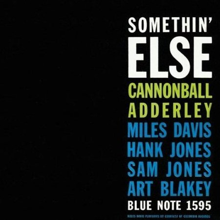 Cannonball Adderley Somethin Else.jpg