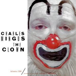 Charles Mingus The Clown 180g LP.jpg