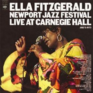 Ella Fitzgerald Newport Jazz Festival Live At Carnegie Hall, July 5, 1973 180g 2LP.jpg