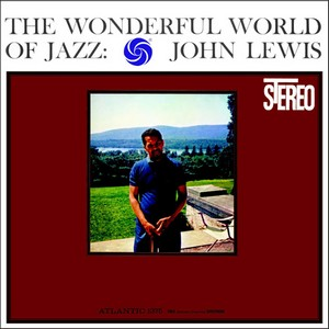 John Lewis The Wonderful World Of Jazz 180g LP.jpg