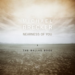 Michael Brecker Nearness of You The Ballad Book 180g 2LP.jpg