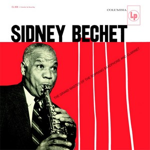 Sidney Bechet The Grand Master of The Soprano Saxophone and Clarinet.jpg